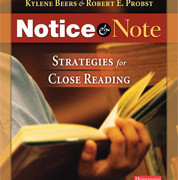 Kylene Beers and Bob Notice and Note: Strategies for Close Reading