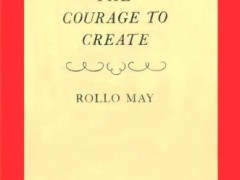 Artistic Thinking Bookshelf: The Courage to Create