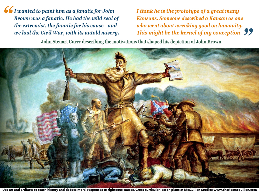 In Tragic Prelude John Steuart Curry depicted John Brown as a fanatic.