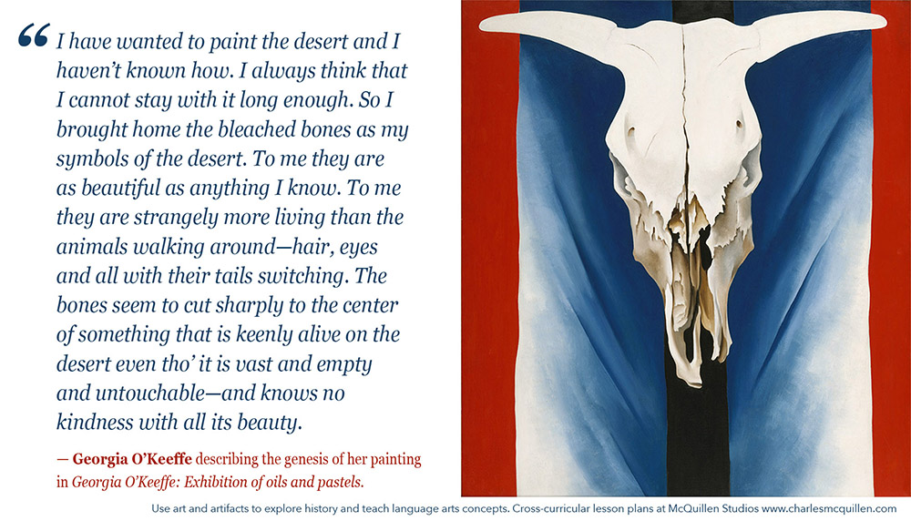 Georgia Okeeffe describes the genesis of Cow's Skull: Red, White, and Blue