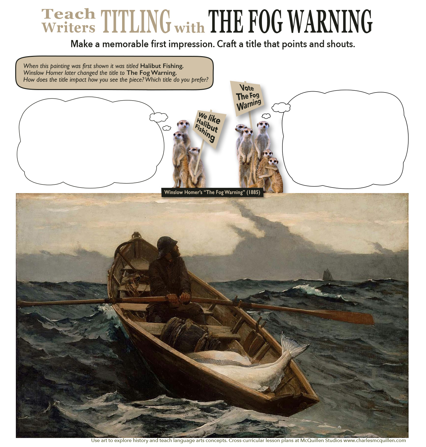 Teach writers the benefits of thoughtful titles with Winslow Homer's The Fog Warning